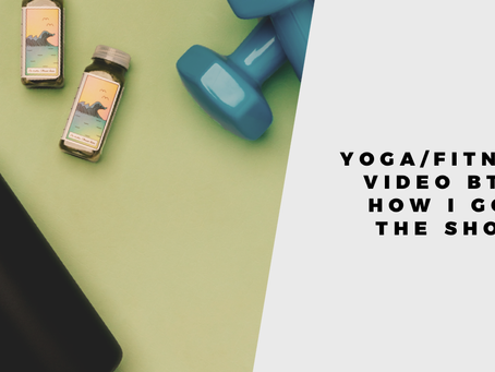 How I got the shot: yoga, fitness video BTS