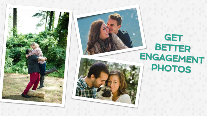 How to Get Better Engagement Photos