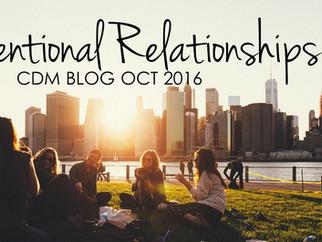 "CDM BLOG: ""Intentional Relationships"" October 2016"