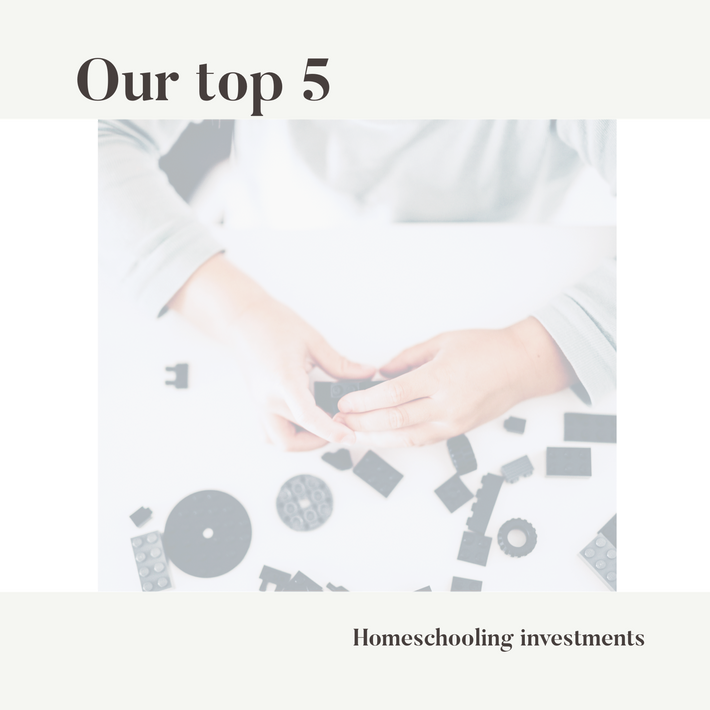 Are top five homeschooling investments