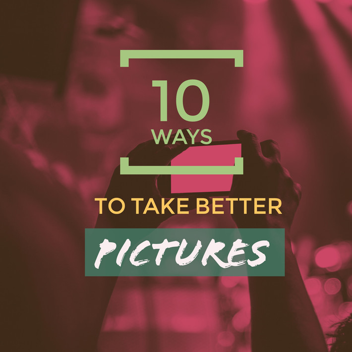 How Do I Take Better Photos? My Top Ten Photo Secrets For Any Camera User