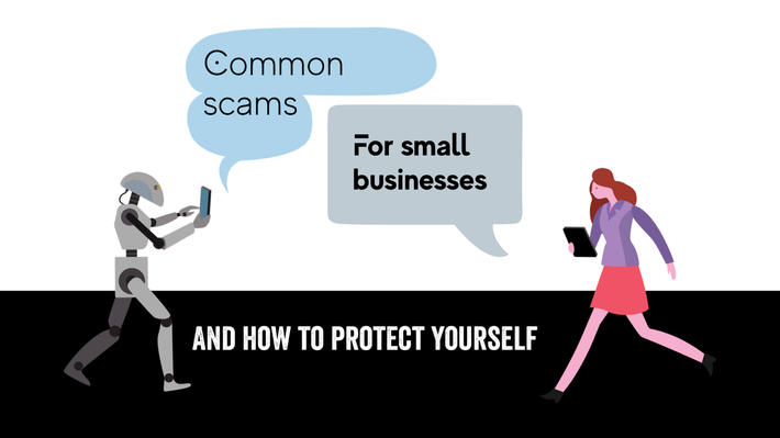 Common small business scams and how to protect youself!