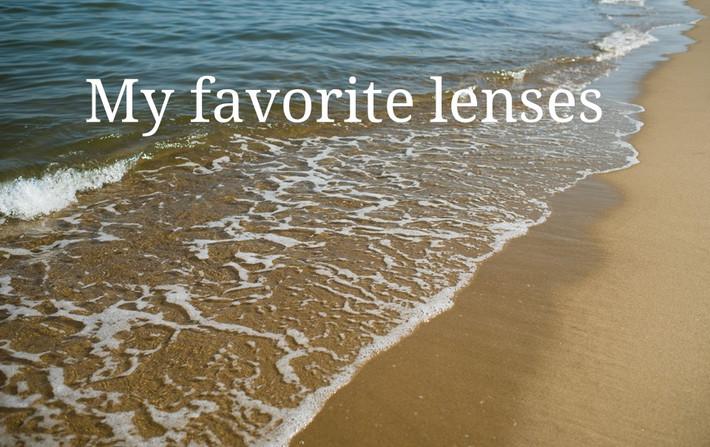 My favorite lenses