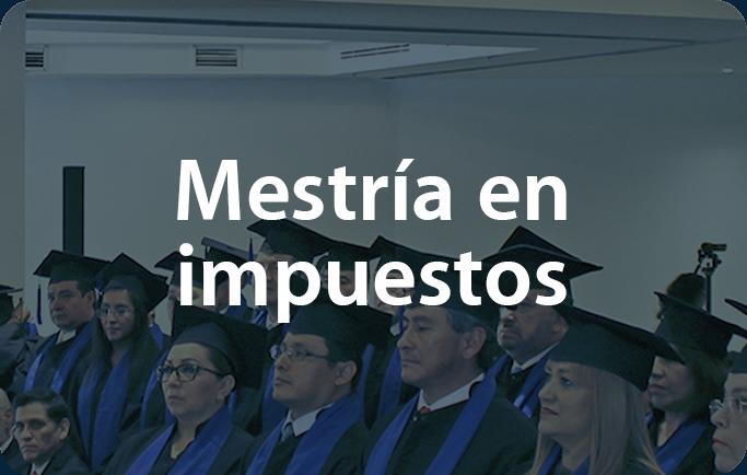 Maestría_en_impuestos