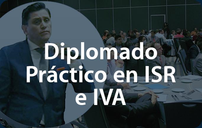 Diplomado_Práctico_en_ISR_e_IVA