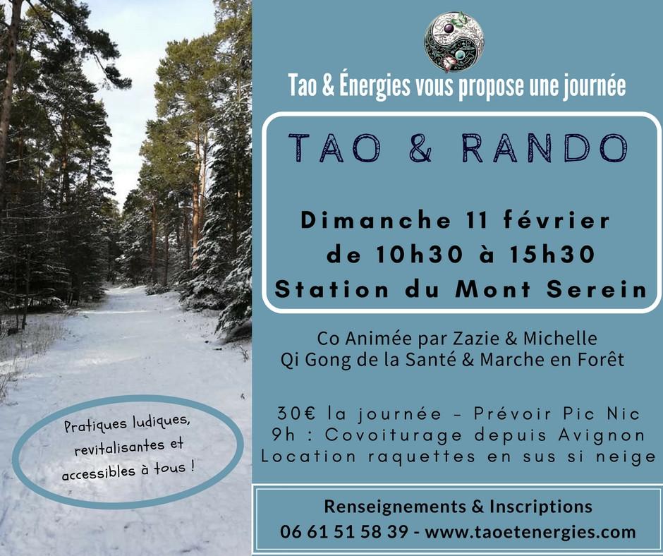 1ère journée Tao & Rando !  Pratique Qi Gong de la Santé & Marche énergétique en conscience dans la fôret domaniale de la station - Pas de difficultés majeures, peu de dénivelé - Accessible à tous quel que soit votre expérience du Tao ou votre état de santé. Rdv 9h Parking des Italiens à Avignon pour covoiturage ou à 10h camping de la station du mont serein –  Démarrage de la sortie à 10h30. Location de raquettes si neige sur place en sus - environ 10€ Sortie conviviale et régénérante au cœur des éléments. 2h de marche maxi avec PicNic tiré du sac dans clairière ensoleillée (on l'espère !) Sortie animée par Zazie, Instructrice certifiée en Tao de la Santé et Michelle, grande randonneuse locale. Sortie sous votre responsabilité. Sous réserve de météo clémente ... 30€ la journée – Tarif réduit pour familles, couples ou demandeurs d'emploi – Adhésion 5 € Places limitées - Inscriptions et renseignements au 06 61 51 58 39 – www.taoetenergies.com