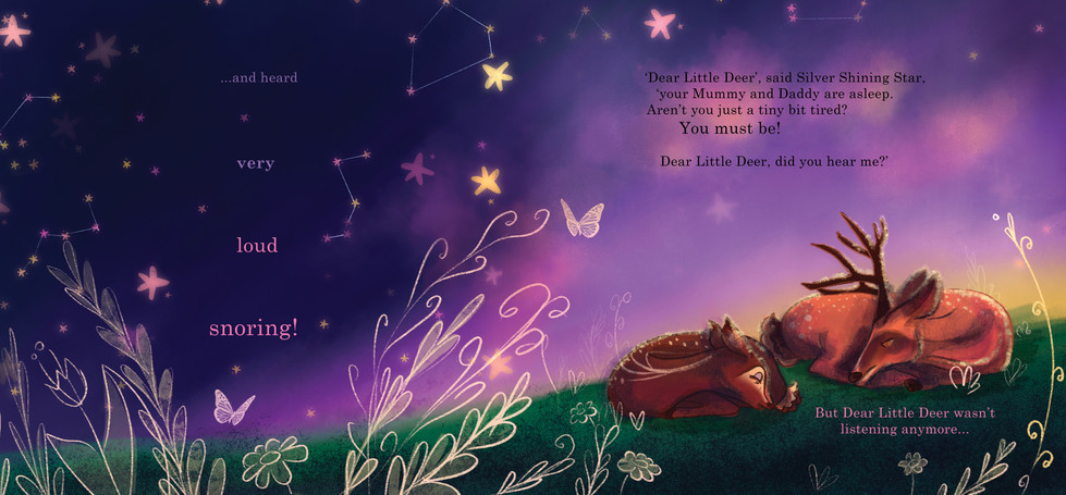 Dear Little Deer wasn't listening anymore...