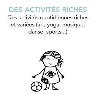 DES ACTIVITÉS RICHES