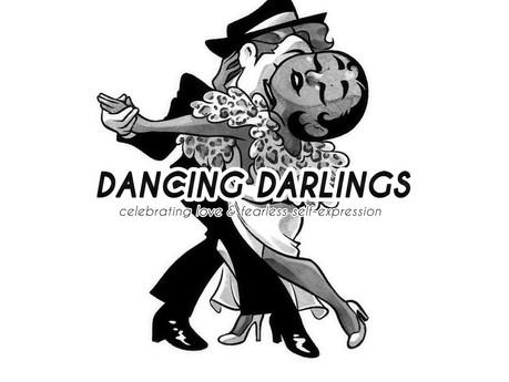 """About """"Dancing Darlings"""""""