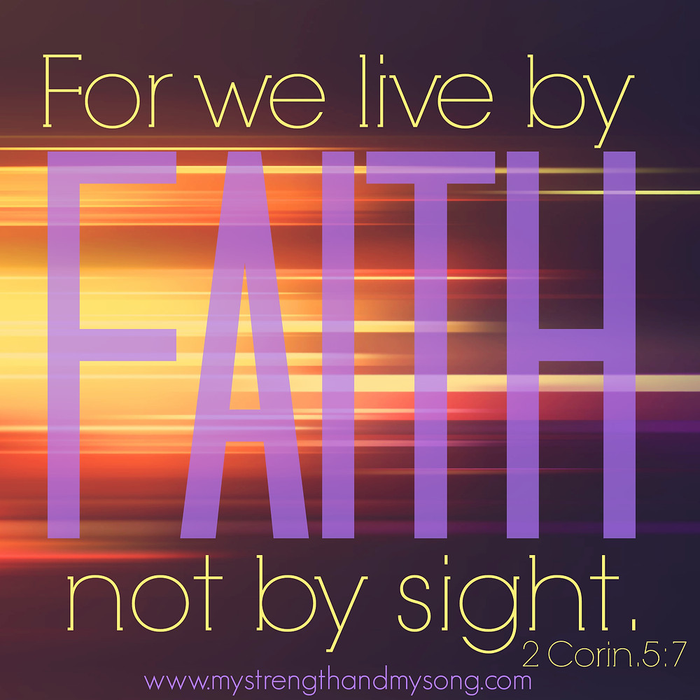 faith - 2 corin 5-7.jpg