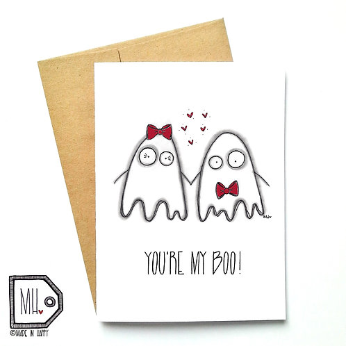 You're my boo!