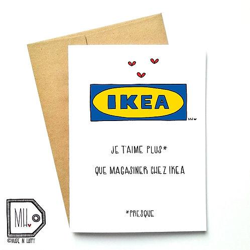 Je t'aime plus que IKEA