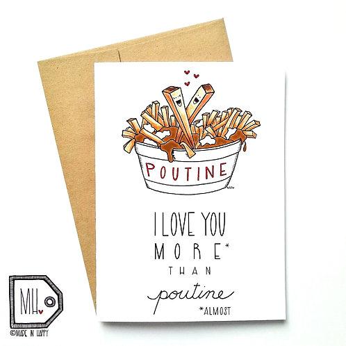I love you more than poutine