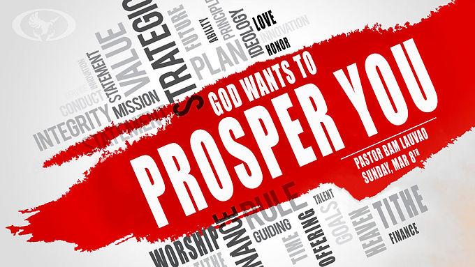 GOD WANTS TO PROSPER YOU