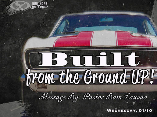 BUILT FROM THE GROUND UP!