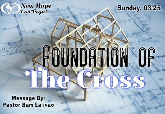 FOUNDATION OF THE CROSS