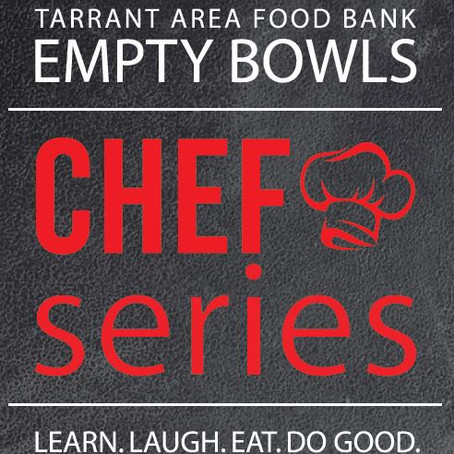 Tarrant Area Food Bank Empty Bowls Chef Series
