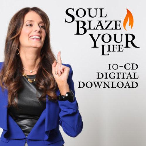 SoulBlaze Your Life: Audio Life Course – Digital Download