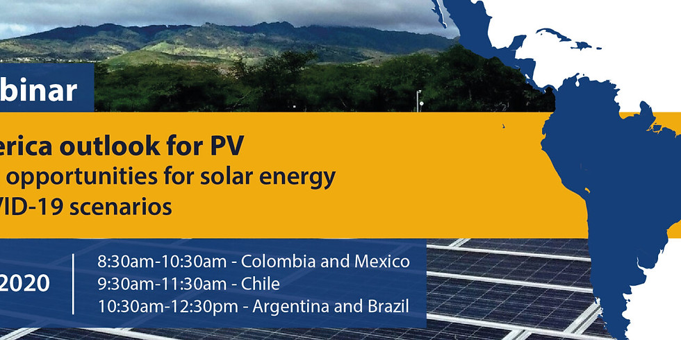 Latin America Outlook for PV. Investment Opportunities for Solar Energy in post COVID-19 scenarios