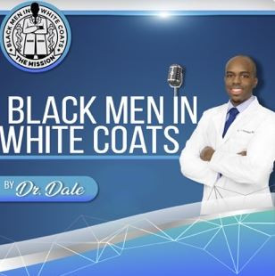 Black Men In White Coats Podcast