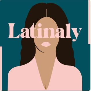 Latinaly, the Podcast
