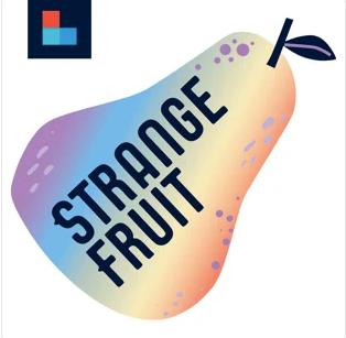 Strange Fruit Podcast w/Jaison Gardner and Dr. Kaila