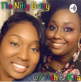 The Nitty Gritty w/Ash & Kita