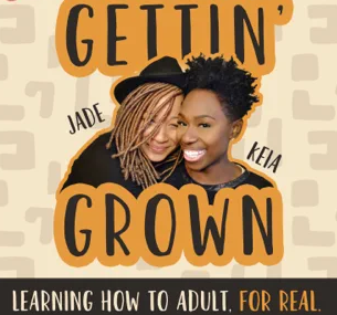 Gettn' Grown Podcast