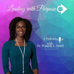 Leading with Purpose Podcast