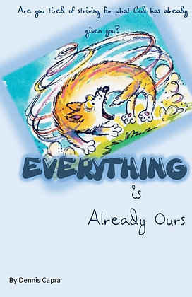 Everything is Already Ours