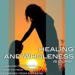 Healing and Wholeness