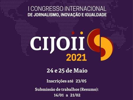 Vem aí o  I Congresso Internacional de Jornalismo, Inovação e Igualdade (CIJOII)