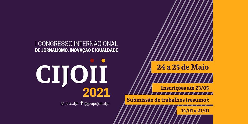 I Congresso Internacional de Jornalismo, Inovação e Igualdade (CIJOII)