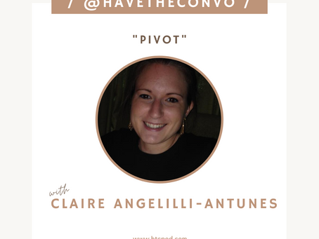 Pivot with Claire