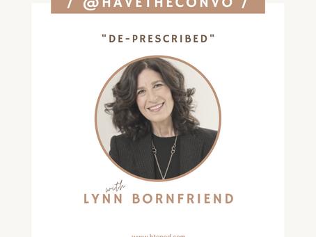 De-Prescribed with Lynn Bornfriend