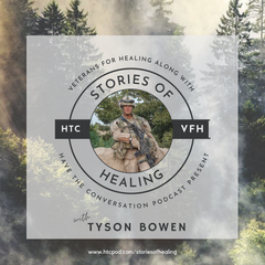 Stories of Healing with Tyson Bowen