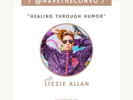 Healing Through Humor with Lizzie Allan