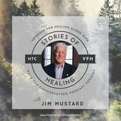 Stories of Healing with Jim Mustard