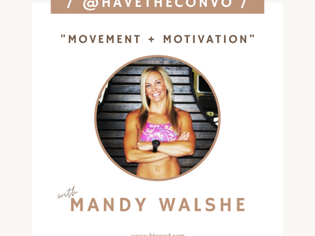 Movement + Motivation with Mandy