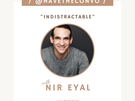 Indistractable with Nir Eyal