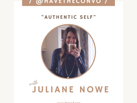 Authentic Self with Juliane Nowe