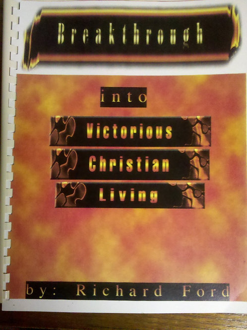 Breakthrough - Victorious Christian Living