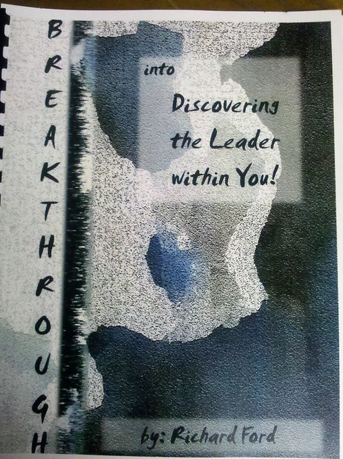 Breakthrough - Discovering the Leader within You!