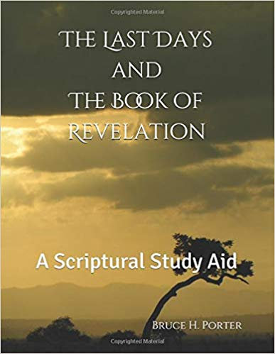 The Last Days and The Book of Revelation