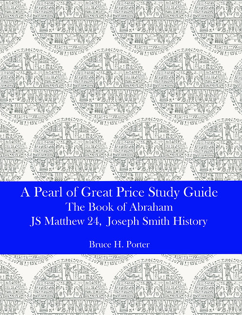 A Pearl of Great Price Study Guide Part II