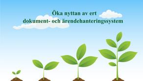 Högre nytta av dokument- och ärendehanteringssystemet