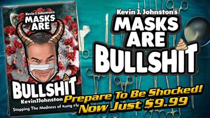 Kevin J. Johnston's MASKS ARE BULLSHIT Book Drops in Price - Get Your Copy Today!
