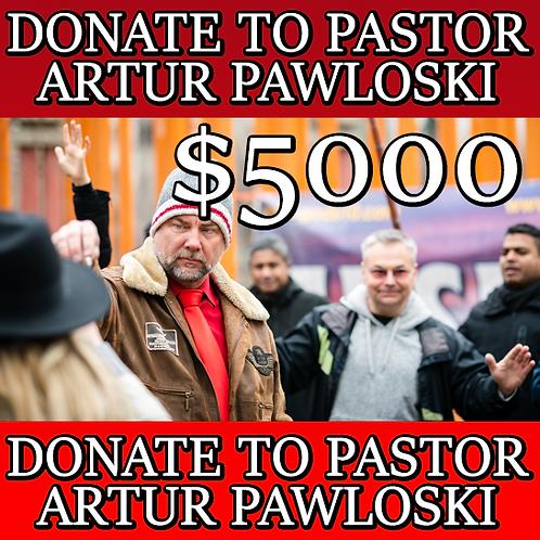 DONATE TO PASTOR ARTUR PAWLOWSKI - $5000