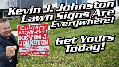 Kevin J. Johnston LAWN SIGNS Are Available Now!