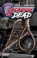 Lacrosse-Is-Dead-Cover-450-wide-stan-coc